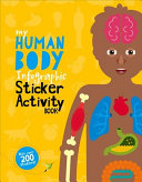 My Human Body Infographic Sticker Activity Book