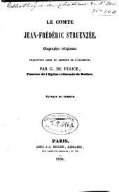 Le comte Jean Fréd. Struenzée: biographie religieuse