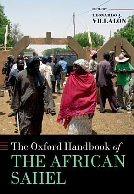 The Oxford Handbook of the African Sahel PDF