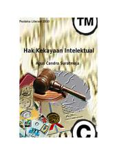 Hak Kekayaan Intelektual (Intellectual Property Rights): Hak Kekayaan Intelektual (Intellectual Property Rights)