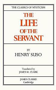 The Life of the Servant PDF