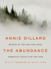 The Abundance: New & Selected Essays