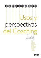 Usos y Perspectivas del Coaching: Un recorrido por el Coaching Iberoamericano actual