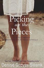 Picking up the Pieces: Rose Gardner Mystery Novella #5.5