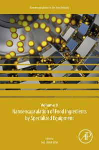 Nanoencapsulation of Food Ingredients by Specialized Equipment