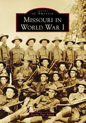 Missouri in World War I PDF
