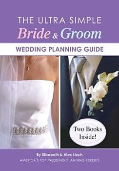 The Ultra Simple Bride   Groom Wedding Planning Guide PDF