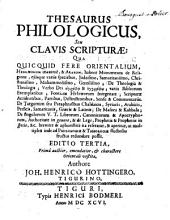 Thesaurus philologicus seu clavis scripturae