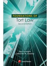 Foundations of Tort Law: Edition 2