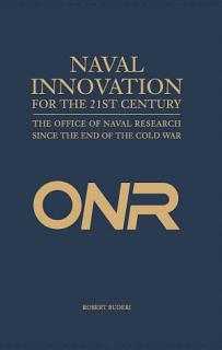 Naval Innovation for the 21st Century Book