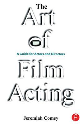 The Art of Film Acting PDF