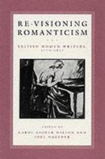 Re visioning Romanticism PDF