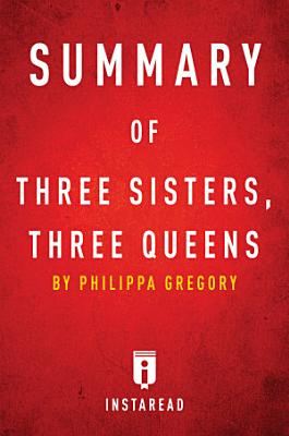 Summary of Three Sisters, Three Queens