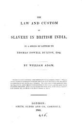 The law and custom of slavery in British India, letters