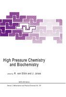 High Pressure Chemistry and Biochemistry PDF