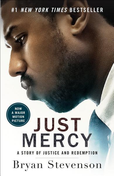 Download Just Mercy  Movie Tie In Edition  Book