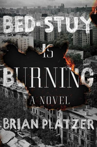 Download Bed Stuy Is Burning Book