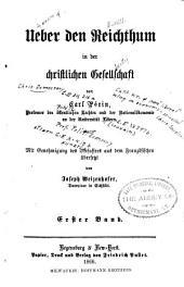 Ueber den Reichthum in der christlichen Gesellschaft: Band 1
