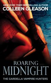 Roaring Midnight (Macey Gardella Vampire Slayer): Macey Book 1 (Urban Fantasy Paranormal Historical Roaring Twenties)