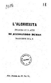 L'alchimista dramma in 5 atti di Alessandro Dumas