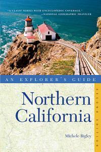 Explorer s Guide Northern California  Second Edition  PDF