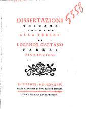 Dissertazioni toscane intorno alla febbre di Lorenzo Gaetano Fabbri