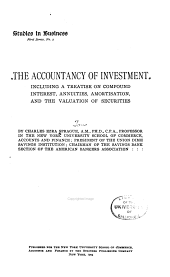 The Accountancy of Investment: Including a Treatise on Compound Interest, Annuities, Amortisation, and the Valuation of Securities