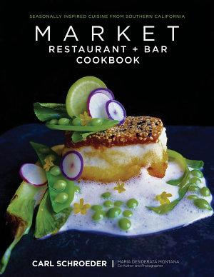 Market Restaurant   Bar Cookbook