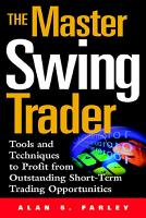 The Master Swing Trader  Tools and Techniques to Profit from Outstanding Short Term Trading Opportunities PDF