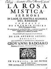 La Rosa Mistica: Sermoni In Lode Di Nostra Signora Del Rosario, Volume 1