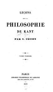 Leçons sur la philosophie de Kant: Volume1