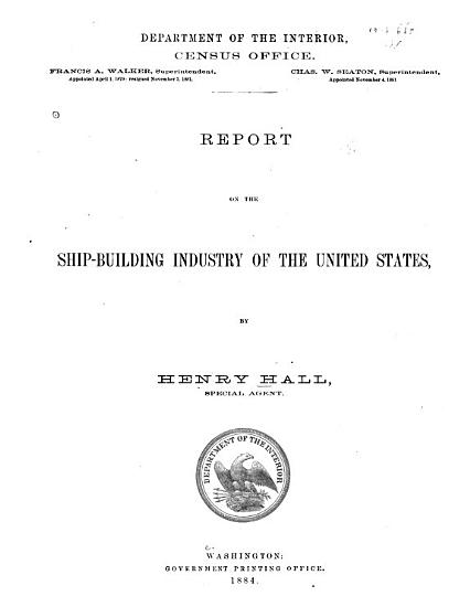 Report on the Ship building Industry of the United States PDF