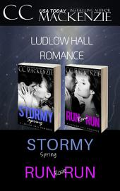 Ludlow Hall Romances:2&3: A Stormy Spring and Run Rosie Run