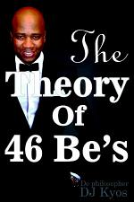 The Theory of 46 Be's