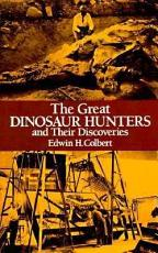 The Great Dinosaur Hunters and Their Discoveries PDF