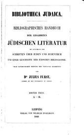 Bibliotheca judaica: bibliographisches Handbuch der gesammten jüdischen Literatur, Bände 1-2