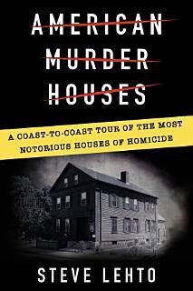 American Murder Houses Book
