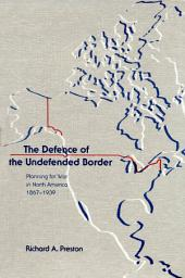 The Defence of the Undefended Border