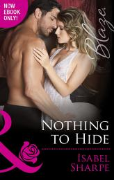 Nothing to Hide (Mills & Boon Blaze) (The Wrong Bed, Book 57)