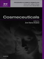 Cosmeceuticals E-Book: Procedures in Cosmetic Dermatology Series, Edition 3