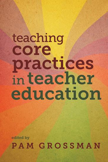 Teaching Core Practices in Teacher Education PDF