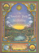 The Fourfold Path to Healing Book