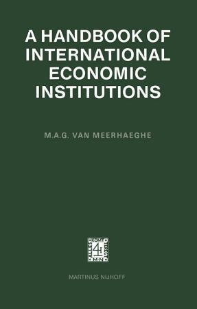 A Handbook of International Economic Institutions PDF