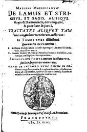Malleus Maleficarum: De lamiis et strigibus, et sagis, aliisque Magis et Daemoniacis, eorumque arte, et potestate et poena, tractatus aliquot: 1