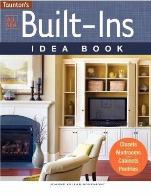All New Built Ins Idea Book