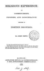 Religious experience, described in 18 discourses