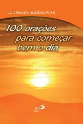 100 orações para começar bem o dia
