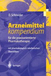 Arzneimittel-kompendium: für die praxisorientierte Pharmakotherapie