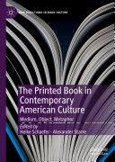 The Printed Book in Contemporary American Culture