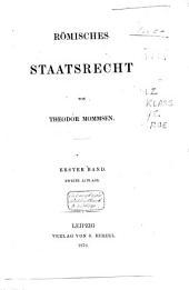 Römisches Staatsrecht: Band 1